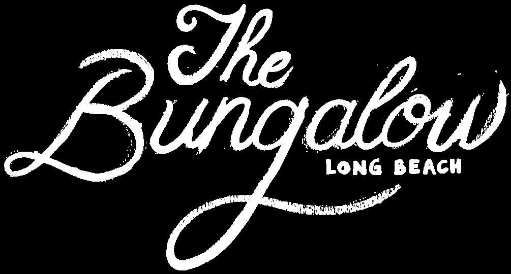 The Bungalow - Long Beach